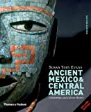 Ancient Mexico & Central America: Archaeology and Culture History (Second Edition)