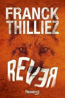 Rever par Franck Thilliez