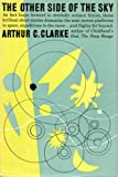 The Other Side of the Sky (0151704511) by Clarke, Arthur C.