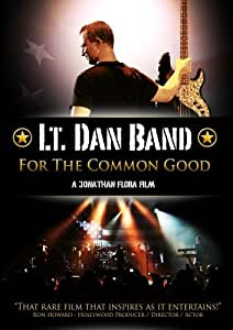Lt. Dan Band: For The Common Good