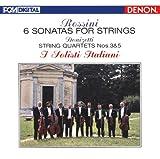 ロッシーニ:弦楽のためのソナタ全集/ドニゼッティ:弦楽四重奏曲第3番・第5番