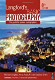 Langford's Basic Photography: The guide for serious photographers (0240520351) by Langford, Michael