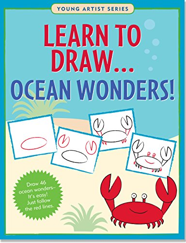 Learn to Draw Ocean Wonders!: Easy Step-By-Step Drawing Guide (Young Artist)
