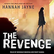 The Revenge Audiobook by Hannah Jayne Narrated by Monique Makena, Rudy Sanda