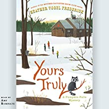 Yours Truly: A Pumpkin Falls Mystery Audiobook by Heather Vogel Frederick Narrated by Amy Rubinate