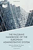 img - for The Palgrave Handbook of the European Administrative System (European Administrative Governance) book / textbook / text book
