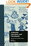 Arthurian Literature and Christianity...