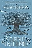 O Gigante Enterrado (Em Portuguese do Brasil)