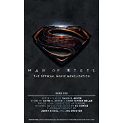 Man of Steel: The Official Movie Novelization by Greg Cox