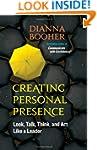 Creating Personal Presence: Look, Tal...