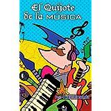 El Quijote De La M�sica (Spanish Edition) ~ Mr. Kike Posada