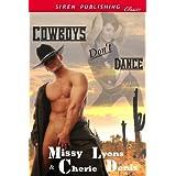 Cowboys Don't Dance (Siren Publishing Classic) ~ Missy Lyons