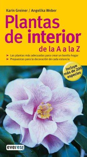 Plantas de interior de la A a la Z (Grandes guías de la naturaleza)