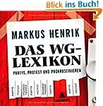 Das WG-Lexikon: Partys, Protest und P...