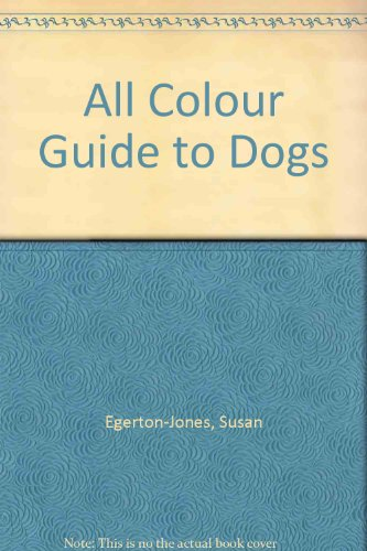 All Colour Guide to Dogs