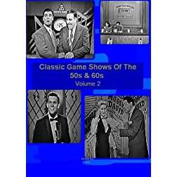 Classic Game Shows Of The 50s And 60s - Volume 2 - Do You Trust Your Wife - Doctor I.Q. -The 64,000 Dollar Challenge - Stop The Music - Penny To A Million - Dollar A Second