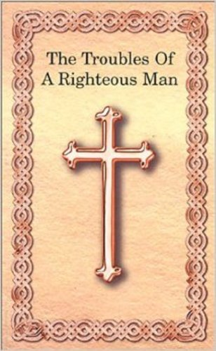 The Troubles of a Righteous Man