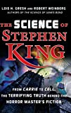 img - for The Science of Stephen King: From Carrie to Cell, The Terrifying Truth Behind the Horror Masters Fiction book / textbook / text book