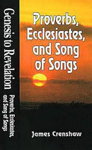 Genesis to Revelation | Proverbs, Ecclesiastes, and Song of Songs Student Book (Genesis to Revelation, Book 10)