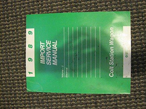 1989 Dodge Colt Station Wagon Import Service Manual 2 Volume