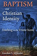 Baptism and Christian Identity Teaching in the Triune Name