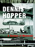 Dennis Hopper: A System of Moments (3775710302) by Peter Noever