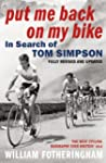 Put Me Back On My Bike: In Search of...