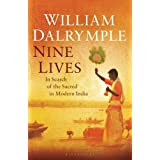 Nine Lives: In Search of the Sacred in Modern Indiaby William Dalrymple