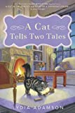 A Cat Tells Two Tales (Alice Nestleton Mysteries) (0451238001) by Adamson, Lydia
