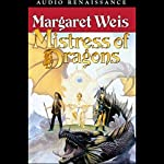 Mistress of Dragons: The First Book of the Dragonvarld Trilogy | Margaret Weis