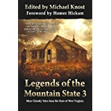 Legends of the Mountain State 3 ~ Michael Knost