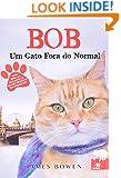 Bob: Um Gato Fora do Normal (Em Portugues do Brasil)