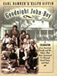 Goodnight, John Boy: A Celebration of...