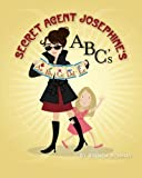 Secret Agent Josephine's ABC's