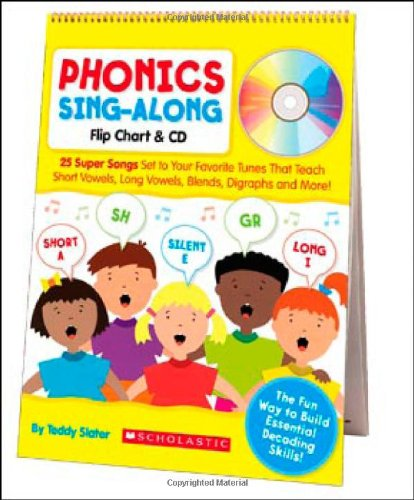 Phonics Sing-Along Flip Chart & CD: 25 Super Songs Set to Your Favorite Tunes That Teach Short Vowels, Long Vowels, Blends, Digraphs, and More! (Phonic Flip Chart compare prices)
