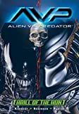 img - for Alien vs. Predator: Thrill of the Hunt (Aliens Vs. Predator) book / textbook / text book