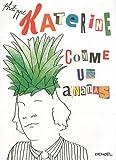 echange, troc Philippe Katerine - Comme un ananas
