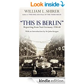 This Is Berlin: Reporting from Nazi Germany, 1938-40