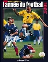 L'année du football 1997