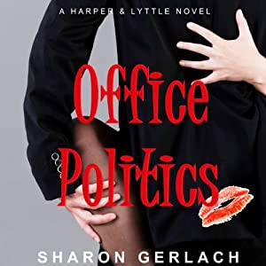 Office Politics | [Sharon Gerlach]