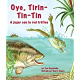 Oye, Tirin-Tin-Tin: A jugar con la red trófica