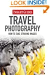 Insight Guides: Travel Photography