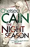 The Night Season (0230746667) by Cain, Chelsea