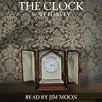 The Clock   W. F. Harvey