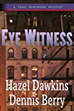 img - for Eye Witness (The Dr. Yoko Mysteries) (Volume 2) book / textbook / text book