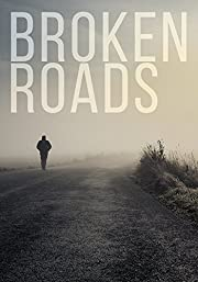 Broken Roads: A Tale of Survival in a Powerless World (A Tale Of Survival In A Powerless World series Book 2)