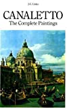 img - for Complete Paintings (The Complete paintings) by Antonio Canaletto (1981-03-05) book / textbook / text book
