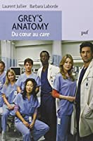 Grey's Anatomy, du coeur au care