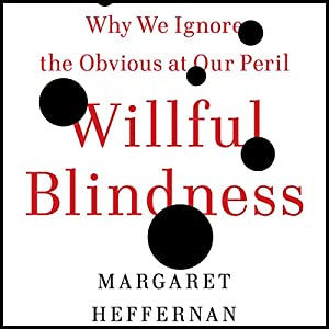 Willful Blindness Audiobook