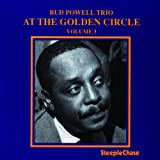 At the Golden Circle 3 [Import, From US] / Bud Powell (CD - 2007)